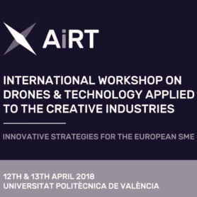The AiRT Project team is organising the I International Workshop on Drones&Technology applied to the Creative Industries.